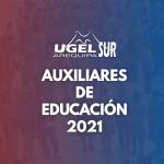 ESTE LUNES 21 DE JUNIO DEL 2021 , LA UGEL AREQUIPA SUR  ADJUDICARÁ UNA PLAZA PARA AUXILIAR DE EDUCACION