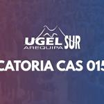 FE DE ERRATAS, CONVOCATORIA CAS N°015 – 2021