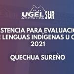 COMUNINCADO IMPORTANTE – EVALUACIÓN DE LENGUAS INDIGENAS U ORIGINARIAS (QUECHUA SUREÑO)